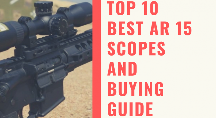 Best AR 15 Scopes
